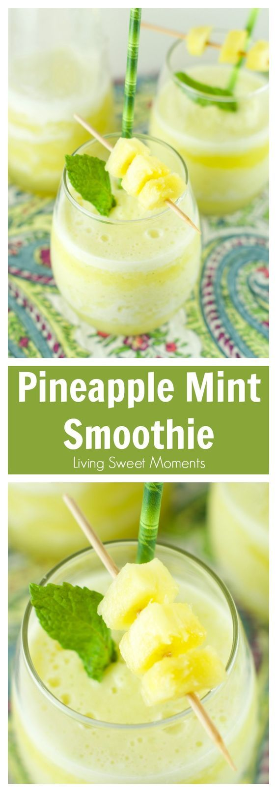 Pineapple Mint Smoothie Recipe - refreshing drink for Spring and Summer. Blended with lot's of ice for an interesting and flavorful healthy tropical beverage without booze. More on livingsweetmoments.com