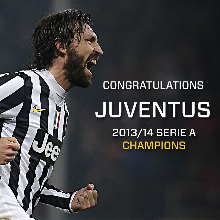 Congratulations Juventus - 2013/14 Serie A Champions!