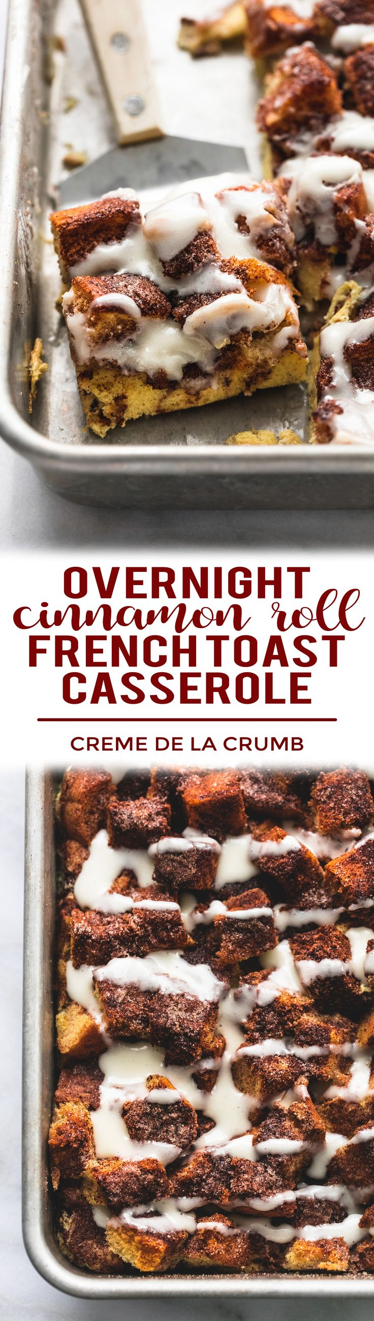 Overnight Overnight Cinnamon Roll French Toast Casserole combines the best parts about cinnamon rolls and French toast into an easy make-ahead breakfast!   lecremedelacrumb.com