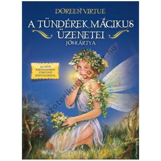 Doreen Virtue: A tündérek mágikus üzenetei