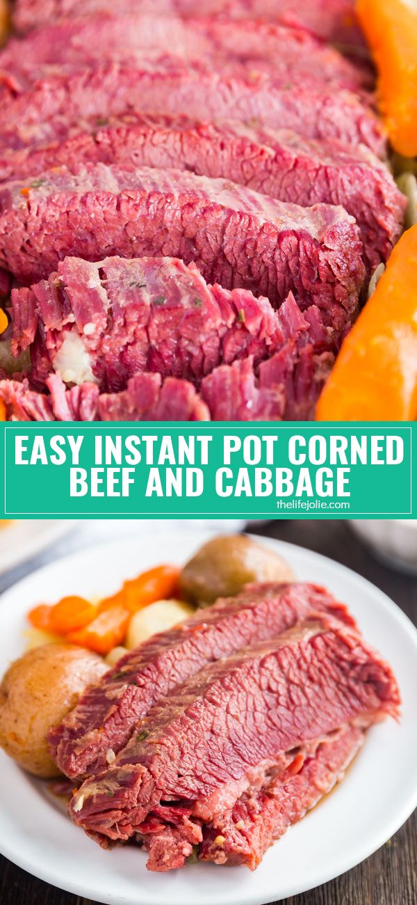 Do me a favor: make this Easy Corned Beef and Cabbage in the instant pot or the …
