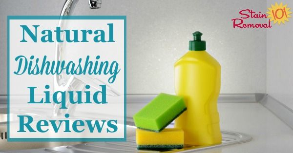 Natural Dishwashing Liquid Reviews Which Work Best Natural Dishwashing Liquid Dishwashing Liquid Homemade Cleaning Recipes
