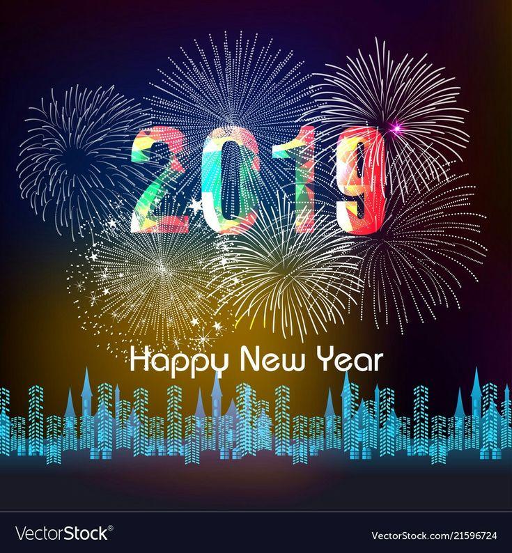 Happy New Year 2019🎁🎊🎉💓🎇🎆 Happy new year fireworks, New
