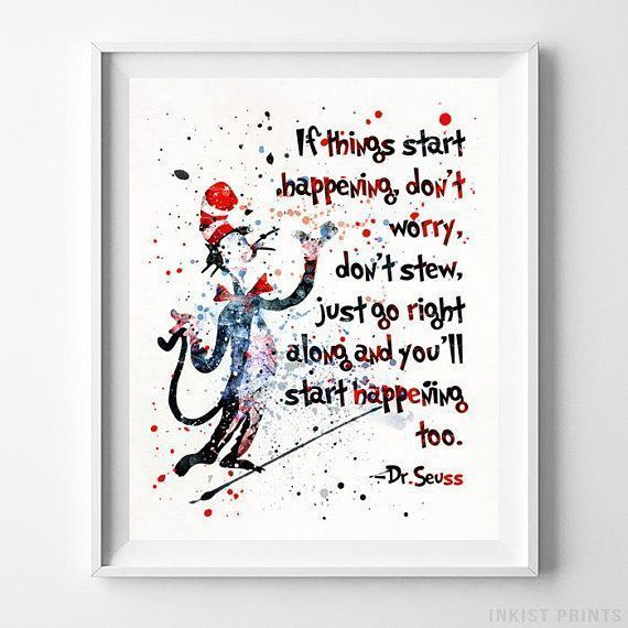 Dr Seuss Poster Dr Seuss Quote Doctor Seuss Quote Seuss Prices From 9 95 Click Photo For Details Docto Seuss Quotes Watercolor Art Prints Baby Prints