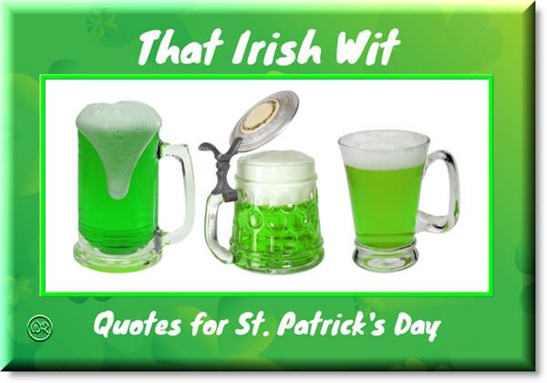 Irish Quotes and proverbs for St. Patrick's Day