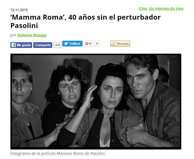 'Mamma Roma', 40 años sin el perturbador Pasolini / @elasombrario | #nosólotécnicaBUPM