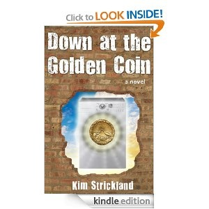 Down at the Golden Coin FREE today only in the Kindle store! Grab a copy now--what do you have to lose?
