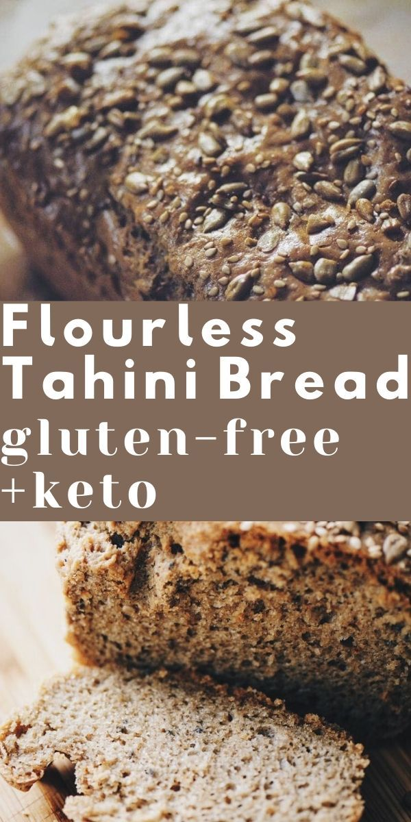Flourless Magic Tahini Seed Bread Gluten Free Keto Recipe In 2020 Gluten Free Bread Bread Gluten Free