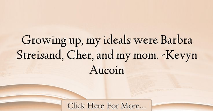 Kevyn Aucoin Quotes About Mom - 46400