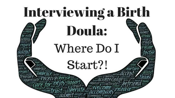 12 Questions You Need To Ask Your Birth Doula Birth doulas, when providing continuous labor support, help immensely. The stats speak for themselves: •