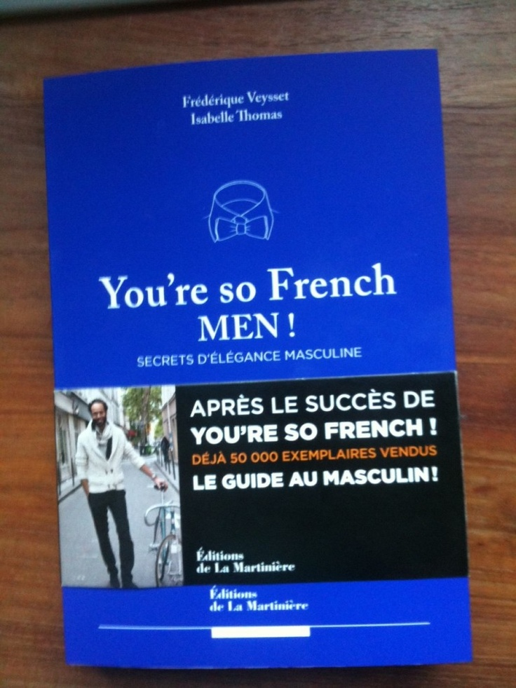 Youre so French Men ! the latest book from Isabelle Thomas