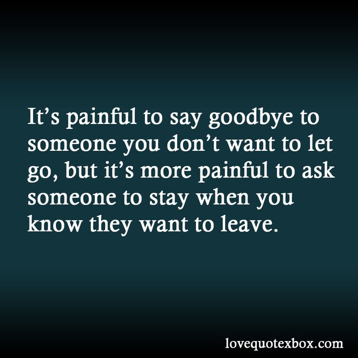 Painful Goodbyes Pictures And Quotes