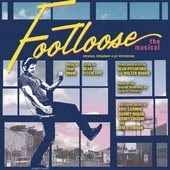 Footloose (The Musical) [Original Broadway Cast Recording]