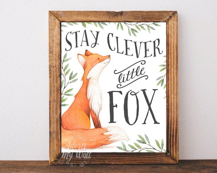 Stay clever little fox, nursery art, woodland nursery, fox, nursery decor fox nursery fox print fox nursery decor fox wall art fox printable by AdornMyWall on Etsy