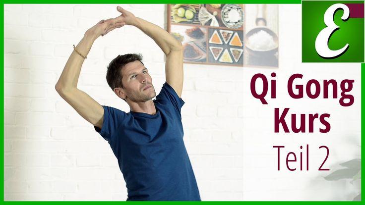 Qi Gong Übungen für Anfänger: Qigong Kurs Teil 2