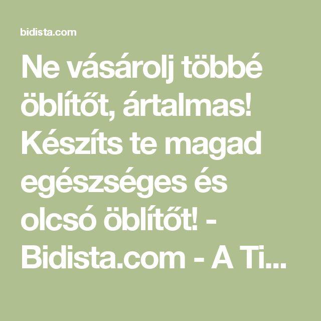 Ne vásárolj többé öblítőt, ártalmas! Készíts te magad egészséges és olcsó öblítőt! - Bidista.com - A TippLista!