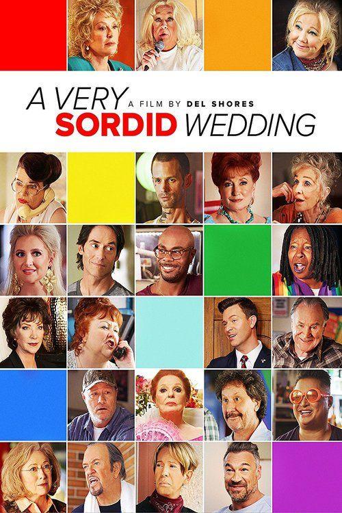 Watch A Very Sordid Wedding (2017) Full Movie Online Free