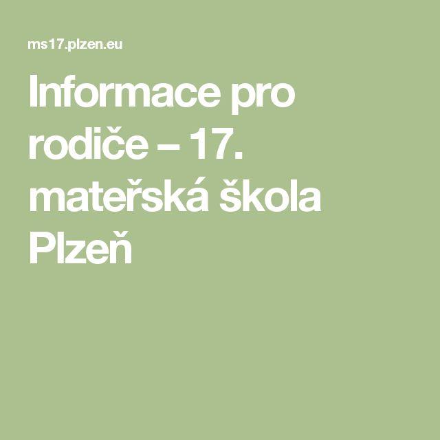 Informace pro rodiče – 17. mateřská škola Plzeň