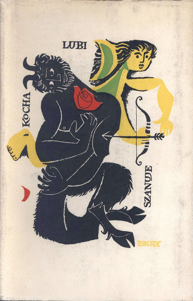 """""""Kocha, lubi, szanuje"""" Cover by Janusz Stanny  Illustrated by Mieczysław Piotrowski"""