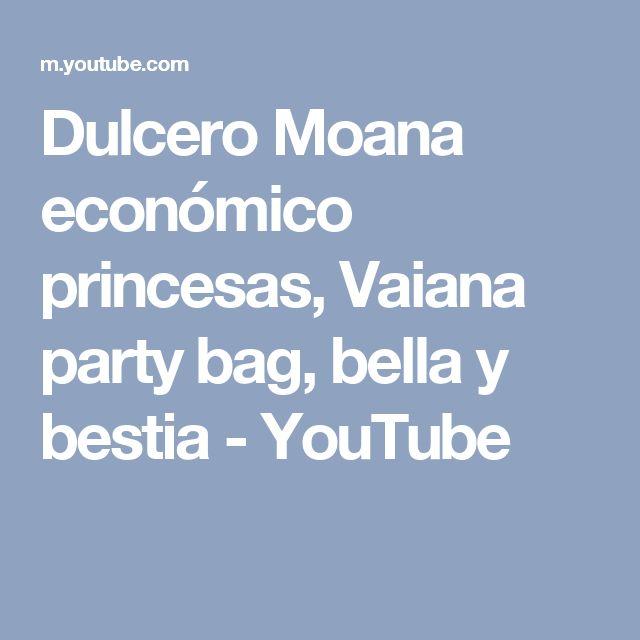 Dulcero Moana económico princesas, Vaiana party bag, bella y bestia - YouTube