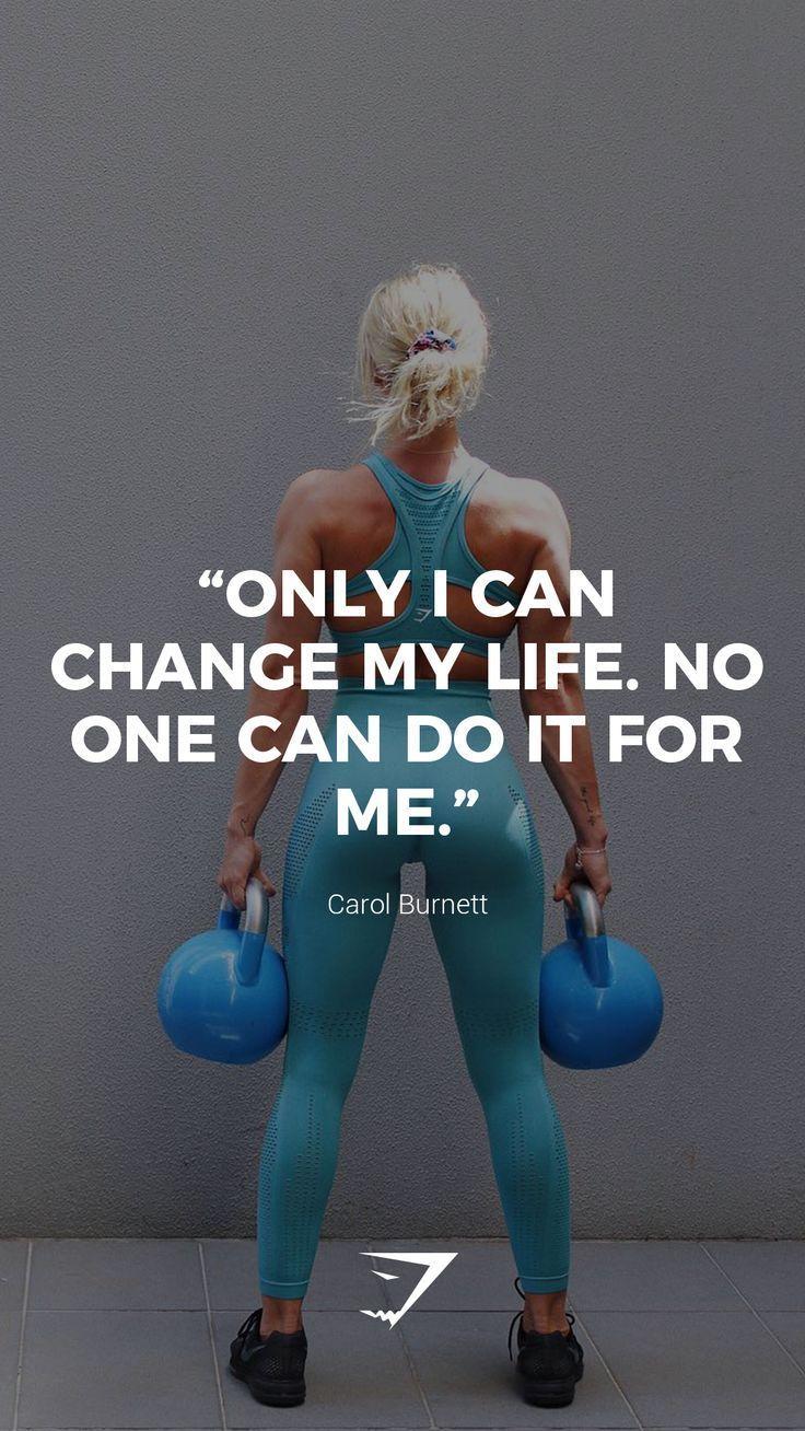 """""""Nur ich kann mein Leben ändern. Niemand kann es für mich tun."""" – Carol Burnet… – Exercise Inspiration"""