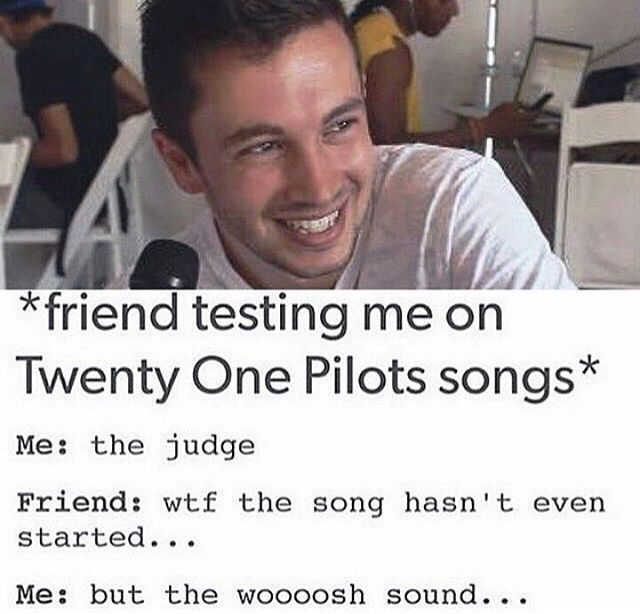 I don't listen to alot of twenty one pilots so I don't usually pin twenty one pilots stuff but this is so funny and I have done that kind of thing before.