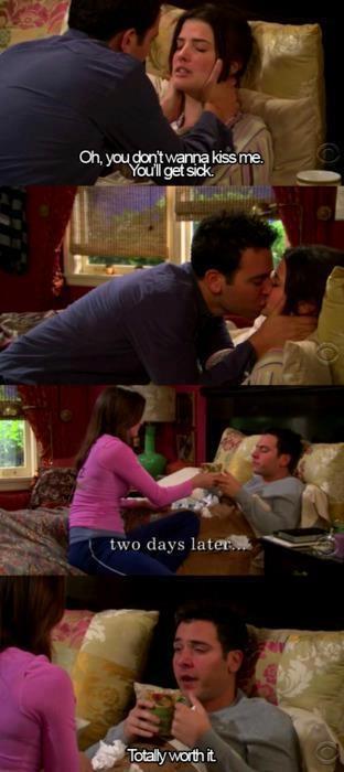 Ted & Robin :) Oh, não me beije voce vai ficar doente ... 2 dias depois, totalmente valeu a pena
