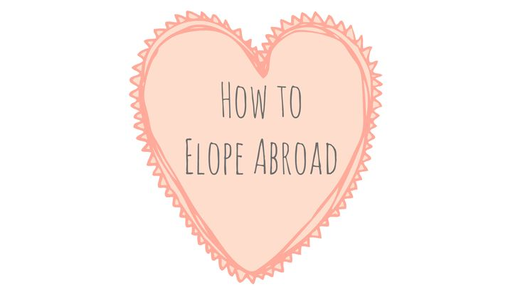 So you want to elope abroad, but aren't sure where to begin? Learn how to plan a destination elopement in 11 simple steps with our elopement infographic