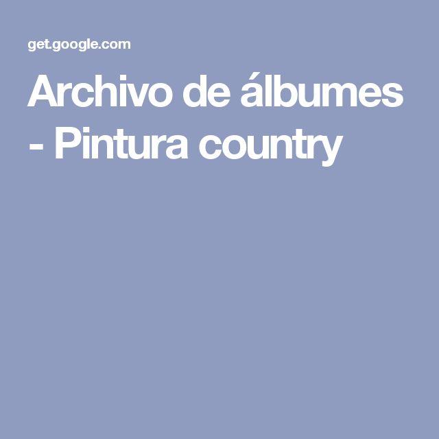 Archivo de álbumes - Pintura country