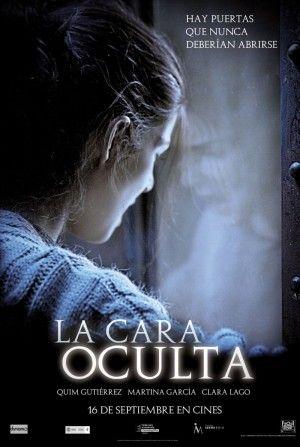 La Cara Oculta (2011)邦題・・ヒドゥン・フェイス