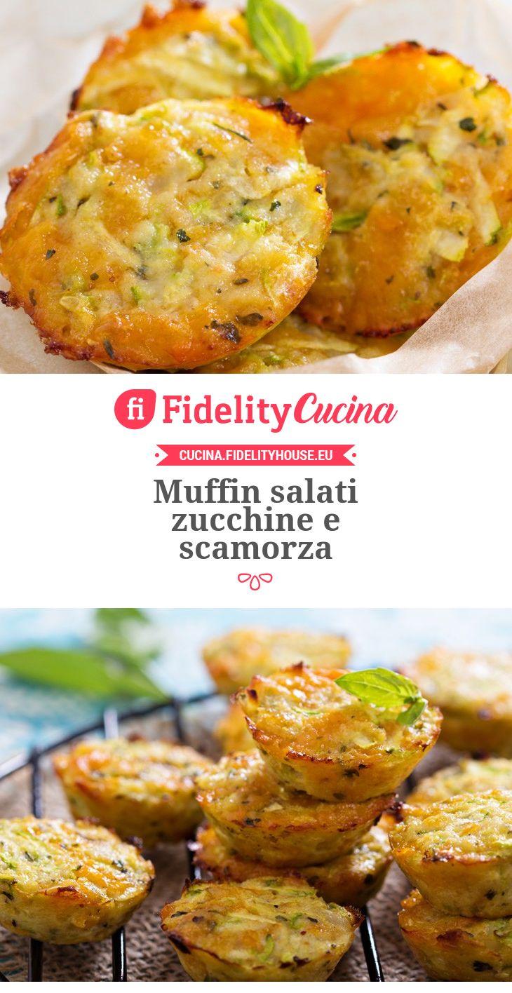 Muffin salati zucchine e scamorza
