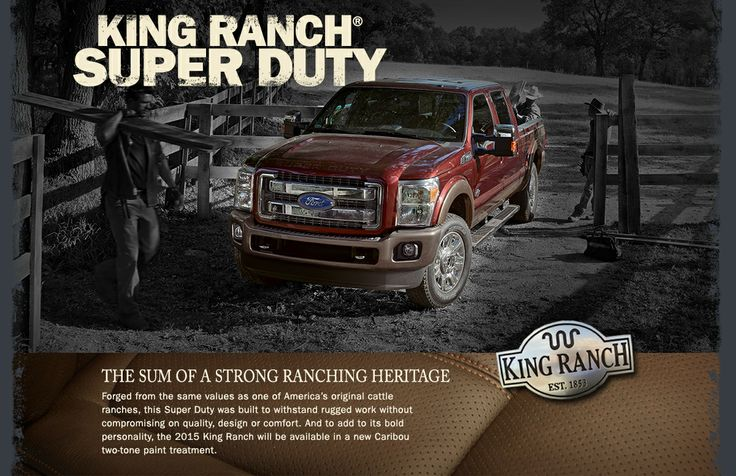 King Ranch Ford >> The Sum of a Strong Ranching Heritage | The New 2015 King Ranch Super Duty | Jimmy Granger Ford ...