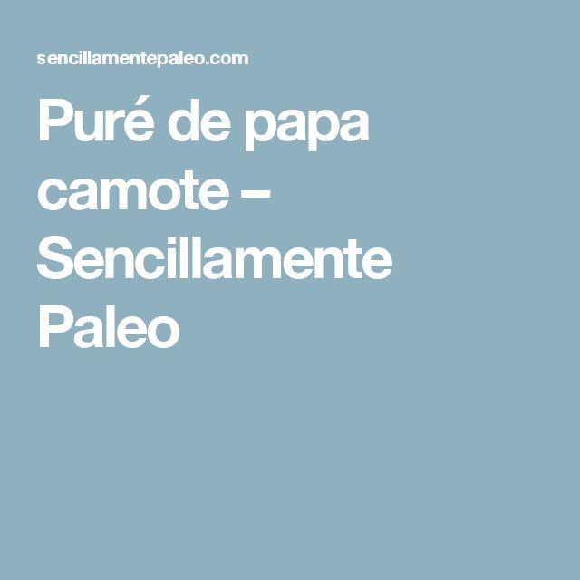 Puré de papa camote – Sencillamente Paleo