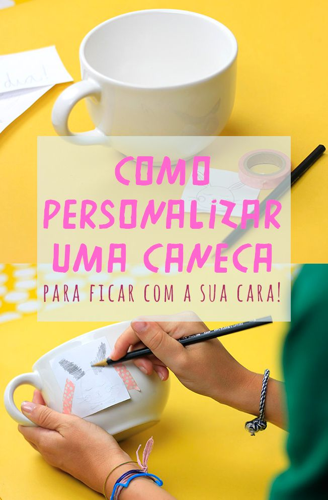 Uma dica rápida: crie uma xícara personalizada e única! // Reaproveitamento de xícaras e canecas. Projetos para inspiração e tutorial (is) faça você mesmo. // faça você mesma, DIY, inspiração, decoração, ideia, tutorial, xícara, desenhar, porcelana, caneca, semanadocafé, café