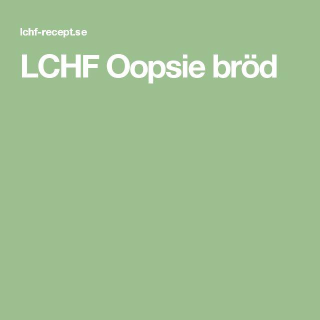 LCHF Oopsie bröd