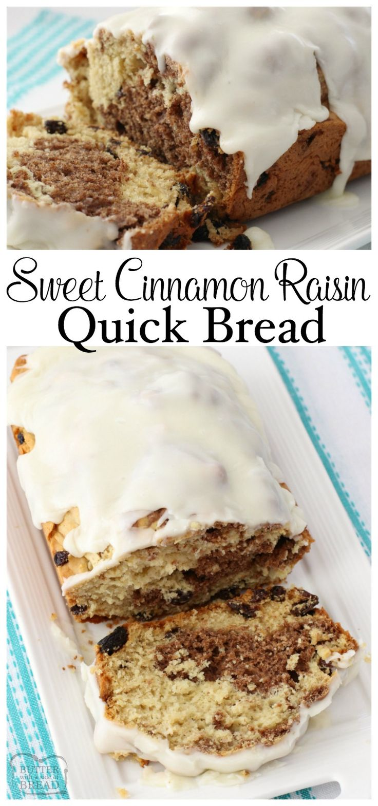No yeast needed for this soft Sweet Cinnamon Raisin Quick Bread! Easy to make with a lovely flavor & texture, you've got to save this recipe! Butter With A Side of Bread via @ButterGirls