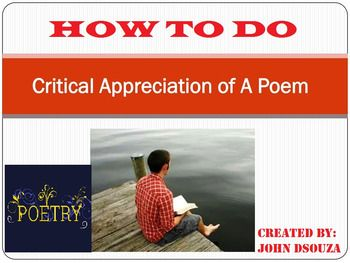This Resource Includes:1. Poem Analysis Guide2. Tone and Mood Words3. How to Read a Poem4. Critical Appreciation Format