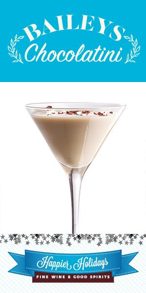 Baileys Chocolatini: 2 oz Baileys Irish Cream, ½ oz Smirnoff Vodka, Chocolate shavings (optional)   Combine ingredients in a shaker filled with ice. Shake and strain into a martini glass. Garnish with chocolate shavings, if desired.