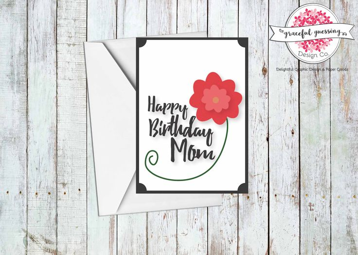 Printable Cards for Mom - Mom Birthday Cards - Card for Mom - Birthday Cards for Mom - Floral Card for Mom - Happy Birthday Mom Card by gracefulguessing on Etsy