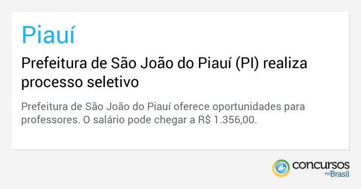 Prefeitura de São João do Piauí (PI) realiza processo seletivo - https://anoticiadodia.com/prefeitura-de-sao-joao-do-piaui-pi-realiza-processo-seletivo/