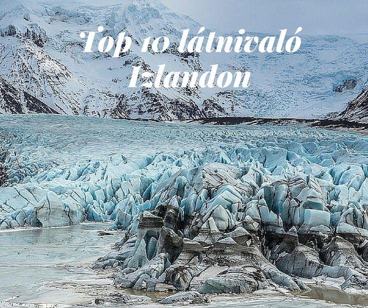 Top 10 látnivaló Izlandon