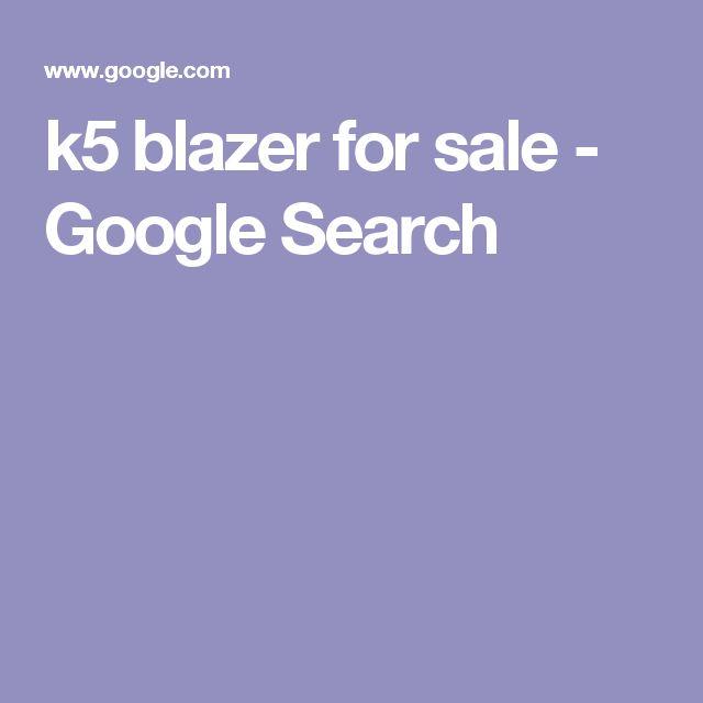 k5 blazer for sale - Google Search