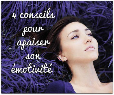 4 conseils pour apaiser son émotivité. Jugés fragiles dans une société qui privilégie la maîtrise de soi, les émotifs s'empoisonnent la vie. Pourtant, cette grande sensibilité est aussi une force, à condition d'en comprendre le mécanisme.