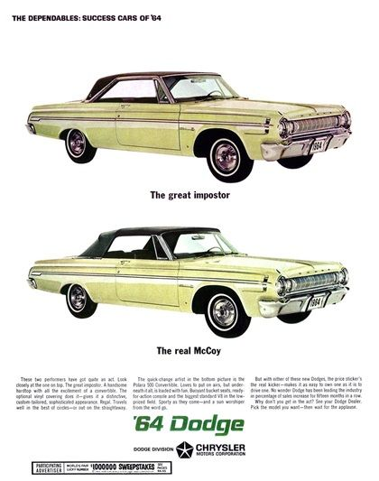 Dodge Polara Advertising (1964): The dependables: Success cars of'64 - The great impostor - The real McCoy
