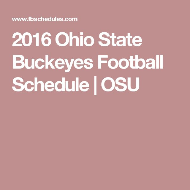 2016 Ohio State Buckeyes Football Schedule | OSU