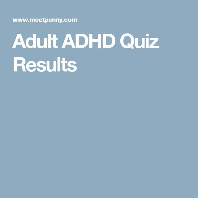 Adult ADHD Quiz Results