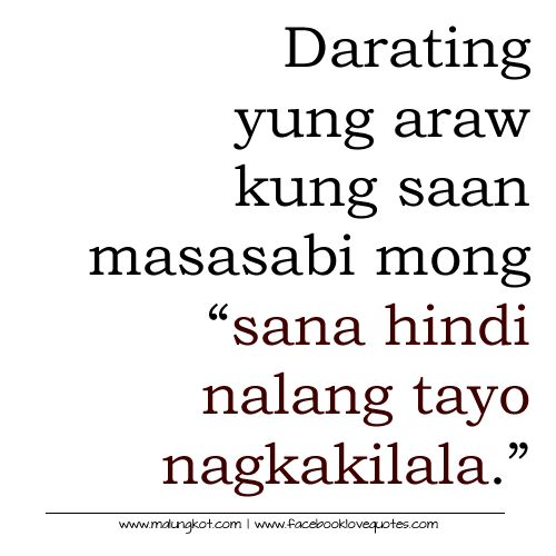tagalog sad love quotes patama quotes pinterest