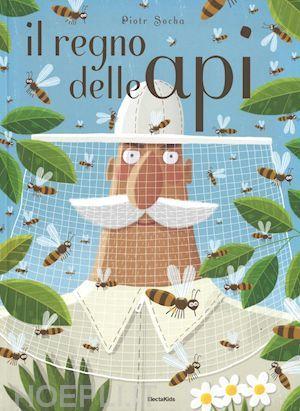 """""""Il regno delle api"""" Piotr Socha (ElectaKids)"""