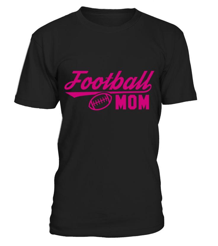Football Mom  Funny Football T-shirt, Best Football T-shirt