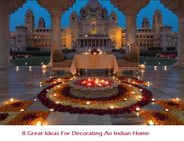 8 Great Ideas For Decorating An Indian Home